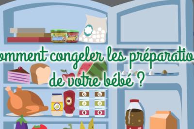 Comment congeler les préparations de votre bébé ?